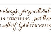 First Thessalonians 5 16-18 Wall Decal 67inx15in Brown