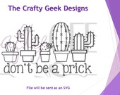 Don't Be A Prick SVG File