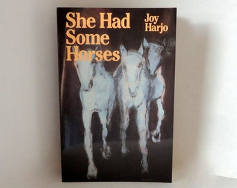 Vintage Book 1997 She Had Some Horses Joy Harjo Poetry Softcover Womens Studies Poems Feelings Awakening Spiritual Healing Creative Library