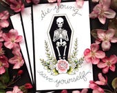 Die Young and Save Yourself Brand New Watercolor Skeleton Floral Tattoo Flash Print by Michelle Kent