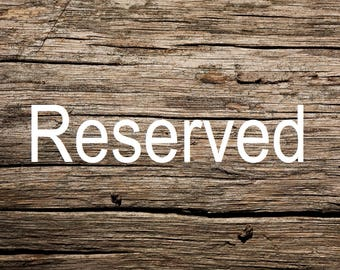 Reserved for Brianna