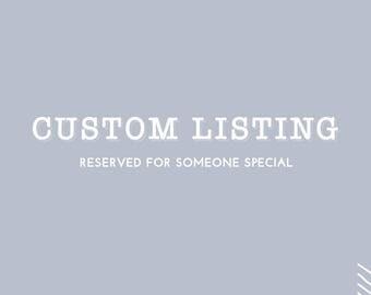 Custom Listing for Elena & Michael