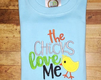 The Chicks Love Me Easter shirt