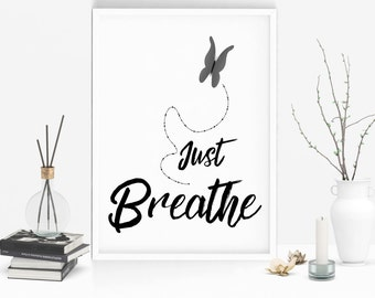 Just breathe sign - Yoga wall art - Wall print - Yoga poster - Pilates print - Yoga print - Relaxation art - Zen wall art  - Gift for her