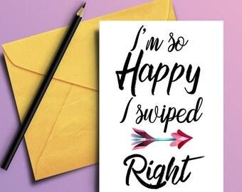 Tinder card - Love card - Funny love card - Swiped right card - Digital art print - Boyfriend card - Girlfriend card - PRINTABLE card