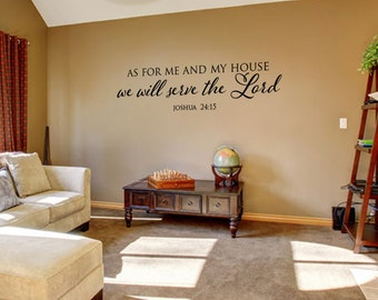As for me and my house we will serve the Lord Joshua 24:15  Bible verse scripture vinyl wall decal sticker