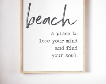 Beach a place to lose your mind and find your soul
