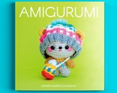Amigurumi the book. What is this global sensation called Amigurumi? A history of Amigurumi and the Arts current state. FOX pattern inluded!