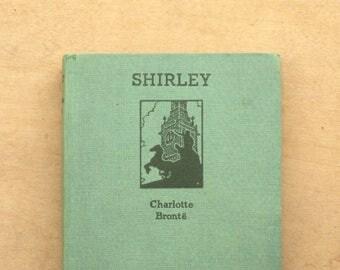 Vintage 1940s, Charlotte Bronte book Shirley