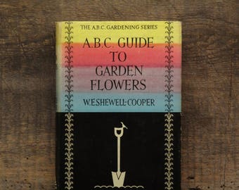 1960s gardening book The A.B.C. of Garden Flowers