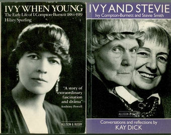 Ivy Compton-Burnett and Stevie Smith, 2 Biographical Books on 2 Eccentric Woman Authors, Ivy When Young, Ivy and Stevie, Vintage Books