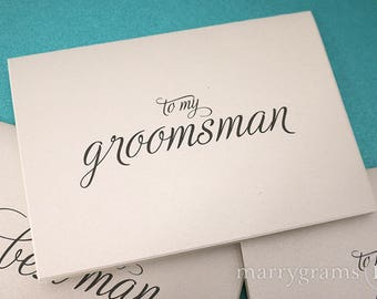 CLOSE OUT - To My Groomsman, Best Man, Ring Bearer, Usher, Wedding Party Thank You Cards - Groomsmen Thank You Note Cards SALE Reader