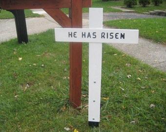 He Has Risen - Memorial Message Cross - Painted White -