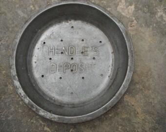 Vented Metal Pie Pan - Advertising - Hendee's Deposit