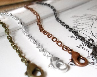 Necklace Chain - Plated Bronze , Silver , Copper , or Gunmetal Black