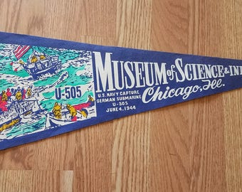 Chicago, Illinois Pennant, Museum of Science and Industry, U.S. Navy Capture of German Submarine, 1944