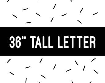 "36"" TALL LETTER"