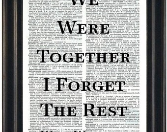 Book Lovers Gift Book Quote Print Literary Print We Were Together I Forget The Rest Walt Whitman Quote