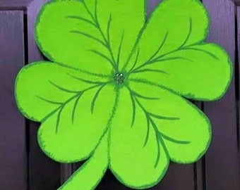 Four Leaf Clover, Luck O'the Irish Door Hang! Hand Crafted; Hand Cut Wood, Hand Painted! Celebrate Spring and St. Patrick's Day!