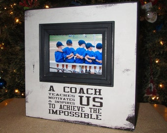 Coach Gift Coach Frame Sports Team Frame Picture Frame Personalized for Coach A coach teaches us motivates us & inspires us