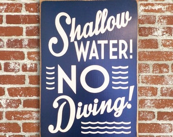 Shallow Water No Diving or No Jumping Distressed Wood Sign