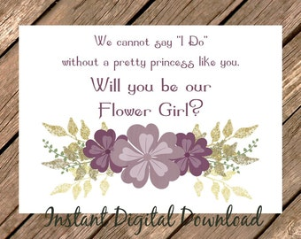Gold and Mauve Will You Be OUR Flower Girl Proposal Wedding Printable Cannot Say I Do Pretty Princess   INSTANT DOWNLOAD Digital File