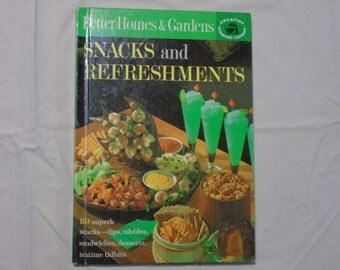Better Homes and Garden Creative cooking Library Snacks and refreshments 1963