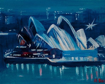 Sydney Opera House. Australia. Acrylic painting by Ukrainian artist Nataly Basarab. Original Art, BLUE Views  Sydney Opera Houses