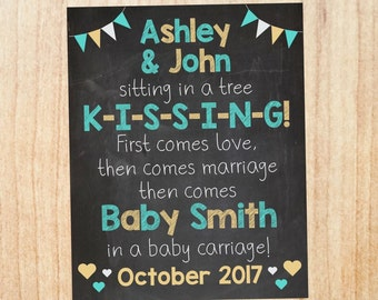 Sitting in a Tree Pregnancy Announcement Sign. PRINTABLE new baby chalkboard photo prop. First Comes Love, then comes marriage poster.