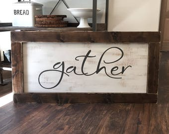 Large gather sign - xlarge gather sign- rustic farmhouse handmade sign