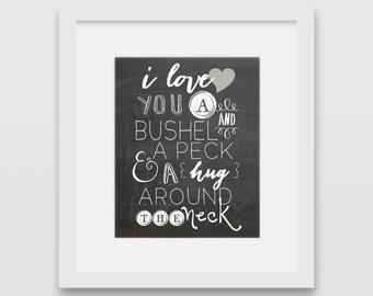 I love you a bushel and a peck 8x10 Print