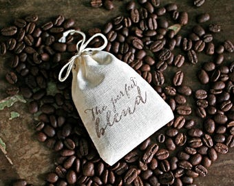 Coffee or tea wedding favor bags, muslin, 2x4. Set of 50. Hand stamped. Modern script The Perfect Blend design in brown.