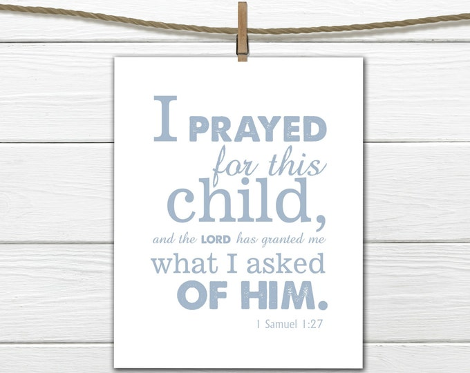 Bible Verse Nursery Print 1 Samuel 1:27 Christian Art -Nursery Decor -  Printable  8 X 10  INSTANT Download -Blue