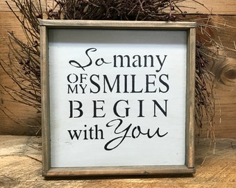 Rustic Framed Sign, So Many Of My Smiles, Valentines Day Decor, Gift For Wife, Wedding Gift, Gift For Friend, Mother's Day Gift, Mom