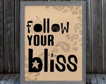 Follow Your Bliss - Paisley Doodles - Kraft / Grain Look Print - 11 x 14 - Frame Not Included