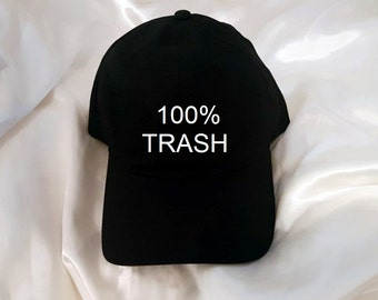 100% Trash Black Baseball Hat
