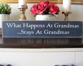 Grandmother Sign,Sign for Grandma,What Happens At Grandmas,Primitive Wood Sign,Wood Sign,Grandmother Gift,Gift idea for grandma,new grandma