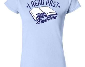Ladies Tee | I Read Past My Bedtime T-shirt