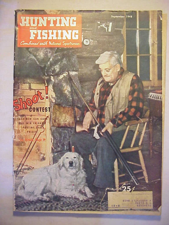 September 1948 hunting and fishing magazine with fred for Hunting and fishing magazine