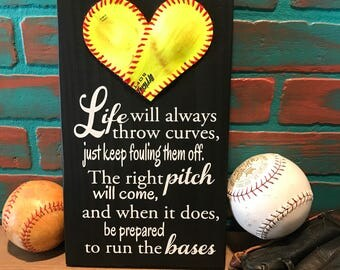 Life will always throw curves just keep fouling them off,  Baseball/Softball Sign Decor, Inspirational Quote, Baseball Heart Yellow Softball