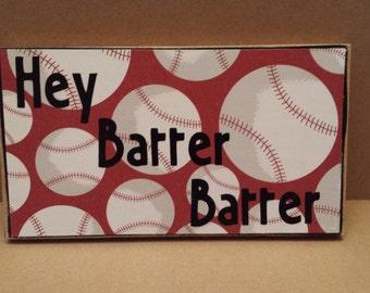 Hey Batter Batter baseball softball plaque, girl's room, boy's room, coach's gift