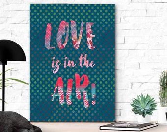 Love Is In The Air | Digital Printable | Wall Decor | Wall Art Printable | Print At Home Digital Download | Digital Illustrations | Wall Art