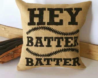 Hey Batter Batter Burlap Pillow Cover| Burlap pillows| Burlap pillow cover| Burlap decor| Farmhouse pillows| Farmhouse decor| Rustic pillow|