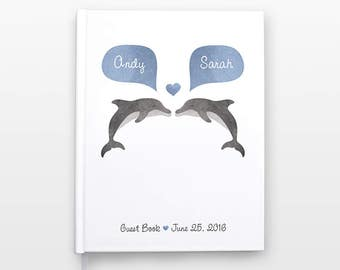 DOLPHIN Wedding Guest Book Personalized Guest Sign In Book, Unique Wedding Guestbook, Hardcover Notebook Couple Journal, Animal Wedding Book