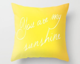 Yellow Pillow Cover - Cover Only - You Are My Sunshine - Yellow Ombre - Sofa Pillow Cover - Throw Pillow - Made to Order