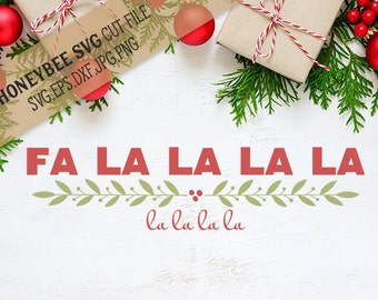 Fa La La La La svg Christmas decor svg Christmas svg Holiday svg Holiday decor svg Christmas sign svg Silhouette svg Cricut svg