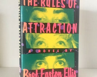 The Rules of Attraction - A Novel By Bret Easton Ellis - 1st Edition HB 1987 - Literary Brat Pack Author of American Psycho & Less Than Zero