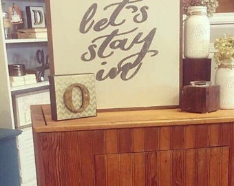 Lets stay in | bedroom sign | home decor | love | handpainted sign