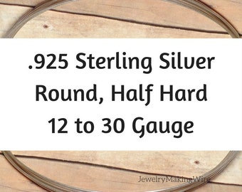 925 Sterling Silver Wire, Round, Half Hard, 12 14 16 18 19 20 21 22 24 26 28 30 Gauge, Sterling Silver Round Wire