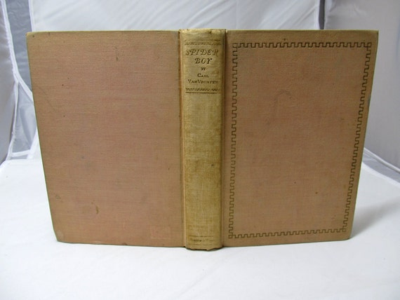 Spider Boy a Scenario for a moving picture Carl Van Vechten Alfred A. Knopf 1928 First Edition Antique Book Fiction Hollywood